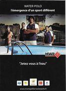 SPORT  NAUTIQUE WATER-POLO MWP  JETEZ VOUS A L'EAU CLUB DE MONTPELLIER  EDIT. CART'COM  2010 - Cartes Postales