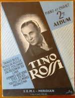 Partition Musicale , 32 X 24.5 , TINO ROSSI , Piano Et Chant 2 éme Album , 21 Pages  , Frais France : 3.95€ - Partituras