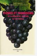 De 1995 - Vignes Et Vignerons De La Région Du Veurdre Au XIX° Siècle - Par André MALLET - 420 Pages - Nature