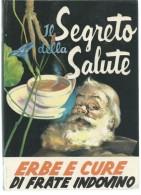 L054- IL SEGRETO DELLA SALUTE - ERBE E CURE DI FRATE INDOVINO 1967 - Gesundheit