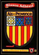 Carte Postale -  Autocollant  -  Blason Adhésif -  13 -   AIX-en-PROVENCE (n° 251 Ville Et Provinces De France) - Aix En Provence