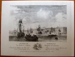 Lithographie , 29 X 22 , BORDEAUX , Le Port Vu Devant Le Château Trompette Sur La Garonne , Frais France : 1.55€ - Litografía