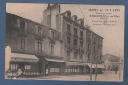 CP ANIMEE ST NAZAIRE - HOTEL DE L'UNIVERS BUVETTE ET ANNEXE RUE THIERS PRES LA GARE EN FACE LA POSTE ET LES PAQUEBOTS .. - Saint Nazaire