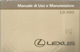 LIBRETTI DI USO E MANUNTENZIONE LEXUS LS 400 - Libri, Riviste, Fumetti