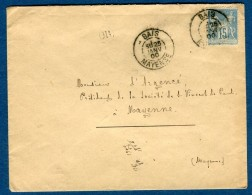 France  - Oblitération De Bais Sur Enveloppe + Cachet OR En 1900 Pour Mayenne      à Voir 2 Scans   Réf. 889 - Marcophilie (Lettres)