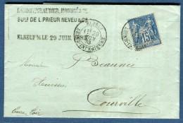 France- Lettre Avec Texte De Elbeuf Pour Courville En 1883 à Voir 2 Scans   Réf. 892 - Marcophilie (Lettres)