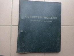 Document Technique DUCRETET THOMSON .- - Littérature & Schémas