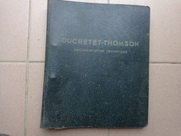 Document Technique DUCRETET THOMSON .- - Literature & Schemes