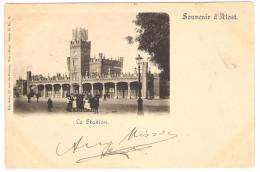 Souvenir D´ ALOST   ---  La  Station  ( Cachet 1899 ) - Aalst