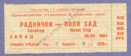 X2-Sport Match Ticket Radnicki/Sombor Vs Novi Sad/Novi Sad 1961.Yugoslavia - Tickets D'entrée
