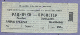 X2-Sport Match Ticket Radnicki/Sombor Vs Proleter/Zrenjanin 1961.Yugoslavia - Tickets D'entrée
