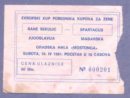 Sport Match Ticket Bane Sekulić/Yugoslavia Vs Spartacus/Hungary 1981 - Handball