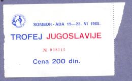 Sport Match Ticket/Trophy Yugoslavia/ Sombor Vs Ada 1985 - Handball