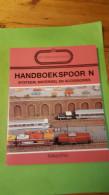 Spoorwegmodelbouw, Nr 10, Handboek Spoor N, Systeem, Materieel En Accessoires, Schuyt & Co, 1990 - Literature & DVD