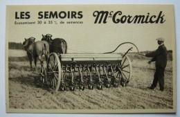 "SUPERBE CPA SEMOIRS""  MC CORMICK"",1931,  ,MATERIEL AGRICOLE,TRACTEUR,LIEUSE - Landbouw"