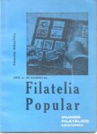 FILATELIA POPULAR - JOSE A. DE SANDOVAL - COLECCION DIDACTICA - MUNDO FILATELICO EDICIONES 65 PAGINAS AÑO 1976 - Handboeken