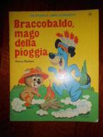 RARO 1966 BRACCOBALDO MAGO DELLA PIOGGIA MONDADORI ILLUSTRATO LIBRO D'ARGENTO - Niños Y Adolescentes