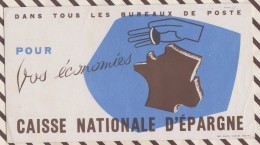 195 BUVARD ASSURANCES CAISSE EPARGNE BUREAUX DE POSTE    18  X 10 CM - Banque & Assurance