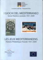 I Giochi Del Mediterraneo Storia Filatelico-postale 1951-2009  Luciano CALENDA E Pasquale POLO  Il Contenuto Di Questo V - Temas