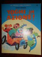 RARO 1967 YOGHI IN AZIONE MONDADORI ILLUSTRATO LIBRO D'ARGENTO - Niños Y Adolescentes