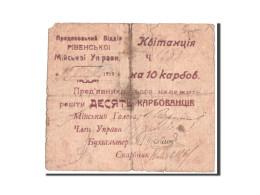 Ukraine, Rivne, 10 Karbovantsiv, 1919, Pick UNL - Ukraine