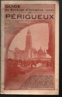 Plaquette PERIGUEUX  (guide Du Syndicat D'initiative) (F.6669) - Toeristische Brochures