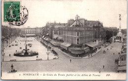 33 BORDEAUX - Le Cours Du Trente Juillet Et Allées De Tourny. - Bordeaux