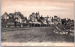 59 CAMBRAI - La Grande Place (ruines) - Cambrai
