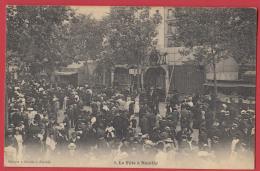 92 Neuilly : La Fête . Recto Verso . - Neuilly Sur Seine