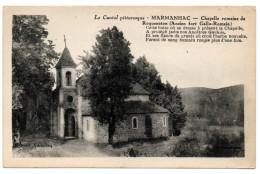 CPSM  LE CANTAL PITTORESQUE  MARMANHAC Chapelle Romaine De Roquenaton 9180 - Autres Communes