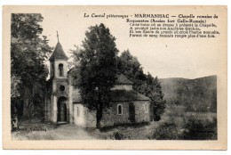 CPSM  LE CANTAL PITTORESQUE  MARMANHAC Chapelle Romaine De Roquenaton 9180 - Frankrijk