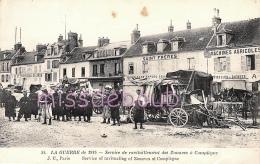 Service De Ravitaillement Des ZOUAVES à COMPIEGNE - 1914  - 2 Scans - Guerre 1914-18