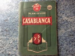 Ancien Plan Guide MAROC - Guides POL - CASABLANCA VOIR PHOTOS - Livres, BD, Revues