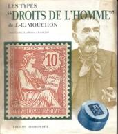 LES TYPES DROITS DE L'HOMME DE J.-E. MOUCHON JEAN STORCH ET ROBERT FRANCON EDITIONS TIMBROSCOPIE AN 1988 - Philatelie Und Postgeschichte