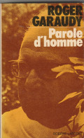 Roger Garaudy - Parole D'homme - 270 Pages 1974 - Psychologie/Philosophie