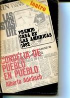 PREMIO CASA DE LAS AMERICAS  CORDELIA DE PUEBLO EN PUEBLO ALBERTO ADELLACH ED DOMINICA DIEZ 110  PAG  LIZ. - Théâtre