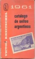 CATALOGO DE SELLOS ARGENTINOS VICTOR KNEITSCHEL 1961 285 PAGINAS RARA OBRA HISTORICA EN LA MATERIA - Postzegelcatalogus
