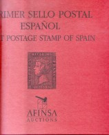 PRIMER SELLO POSTAL ESPAÑOL - FIRST POSTAGE STAMP OF SPAIN DELUXE SUPERBE TBE AFINSA 1997 RARISIME - Spagna