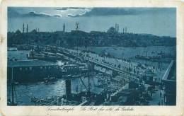 CONSTANTINOPLE - Le Pont Du Côté De Galata - Turkey