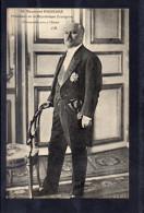 Raymond POINCARE - Président De La République Française - Politicians & Soldiers