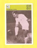 Svijet Sporta Card - Soccer, Raimond Kopa     272 - Football