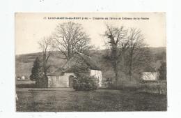G-I-E , Cp , 01 , SAINT MARTIN DU MONT , Chapelle De L'Orme Et Château De La Roche , Vierge - Otros Municipios