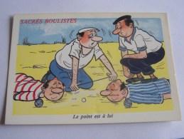 HUMOUR BOULES PETANQUE SERIE 927/4 SACRES BOULISTES - Humour