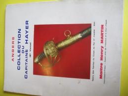 Armes Et Uniformes/Catalogue De Vente Aux Enchéres/ Maitre Henry MARTIN/Angers/Collection Du Cptne HAYER/1972  CAT140 - Catalogs