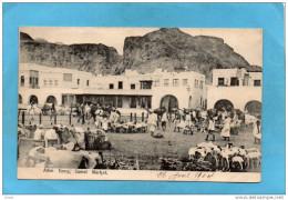 ADEN-camp Camel Market-le Marché Aux Chameaux -place Animée -années 1904 - Yémen