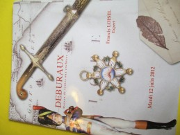 Armes Et Uniformes/Catalogue De Vente Aux Enchéres/ DEBURAUX//Militaria/2012    CAT144 - Catalogues