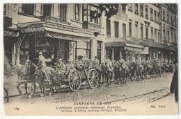 Campagne De 1914 - L'Artillerie Allemande Traversant Bruxelles - German Artillery Passing Through Brussels - ND 149 - Guerre 1914-18