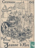 OISE - 60 - 2016 TOP - COMPIEGNE - Animation - FETE JEANNE D'ARC -Annonce Fêtes De Jeanne D'Arc 1909 - Compiegne