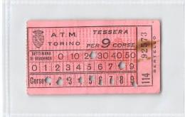 """04259 """"TORINO - A.T.M. TESSERA SETTIMANALE PER 9 CORSE NR. 114 -92573 - BERTELLO"""" TESSERA TRASPORTO - Abbonamenti"""