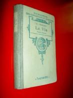Le Vin Procédés Modernes De Préparation Amélioration Conservation E. Chancrin 1940 Oenologie Vinification - Gastronomie